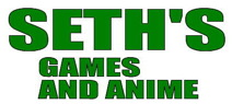 Seth's Games and Anime